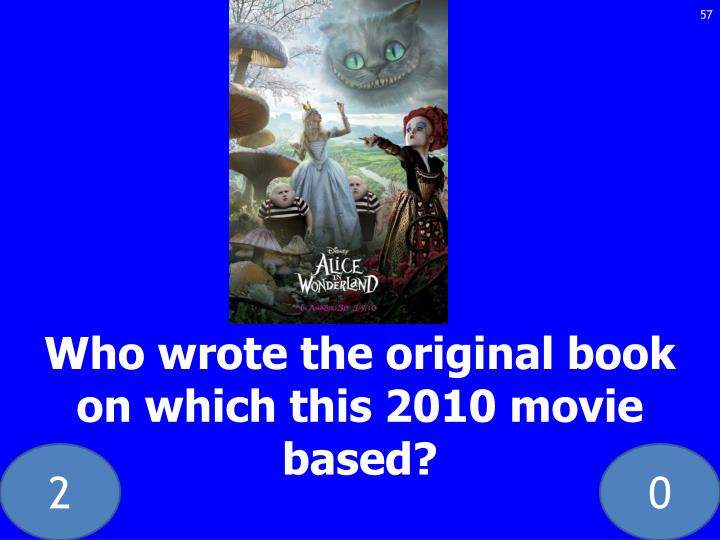 Who wrote the original book on which this 2010 movie based?