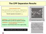 the cpp separation results