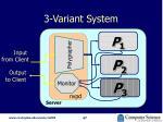 3 variant system