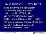 false positives better news