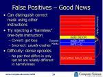 false positives good news