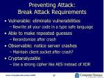 preventing attack break attack requirements