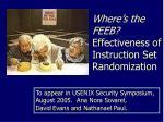 where s the feeb effectiveness of instruction set randomization