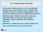 4 3 metoda testu interval