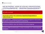 nieuw profiel voor de sociale professional uitstroomprofiel onderwijsarrangement