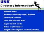 unk directory information