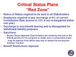 critical status plans red zone1