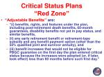 critical status plans red zone5