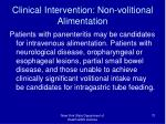 clinical intervention non volitional alimentation