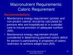 macronutrient requirements caloric requirement