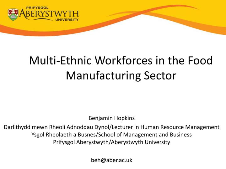 multi ethnic workforces in the food manufacturing sector n.