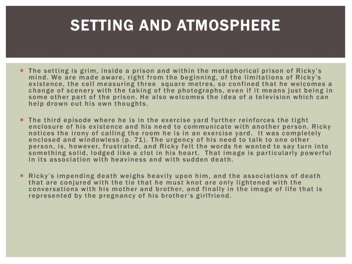 SETTING AND ATMOSPHERE