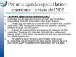 por uma agenda espacial latino americana a vis o do inpe3