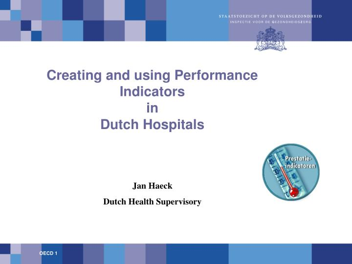 creating and using performance indicators in dutch hospitals n.