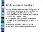 is csi exchange possible