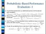 probabilistic based performance evaluation 1