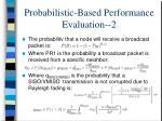 probabilistic based performance evaluation 2