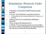 simulations protocols under comparison