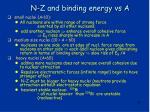 n z and binding energy vs a