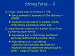 strong force 2