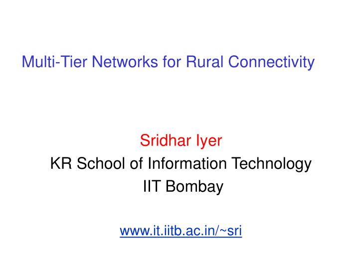 multi tier networks for rural connectivity n.