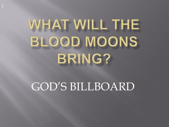 what will the blood moons bring n.