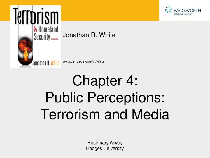 chapter 4 public perceptions terrorism and media n.