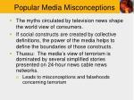 popular media misconceptions
