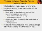 tension between security forces and the media
