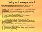 reality of the experiment