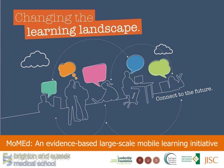 momed an evidence based large scale mobile learning initiative n.