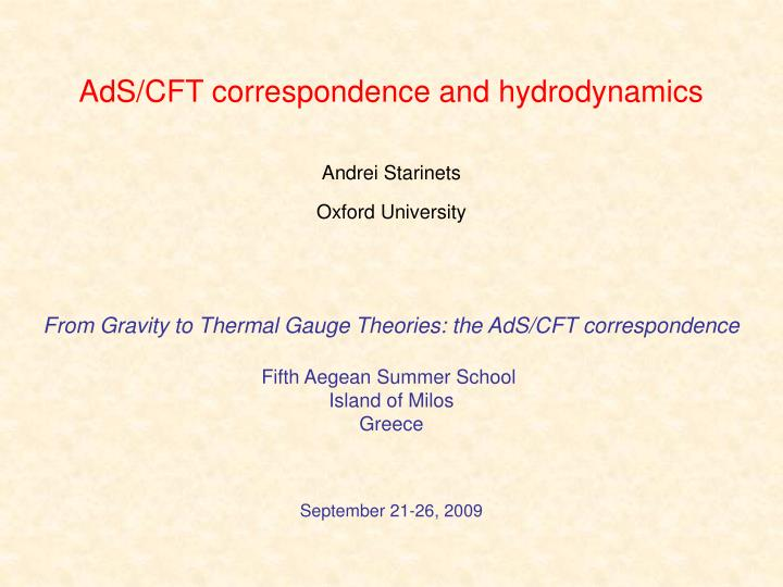 ads cft correspondence and hydrodynamics n.