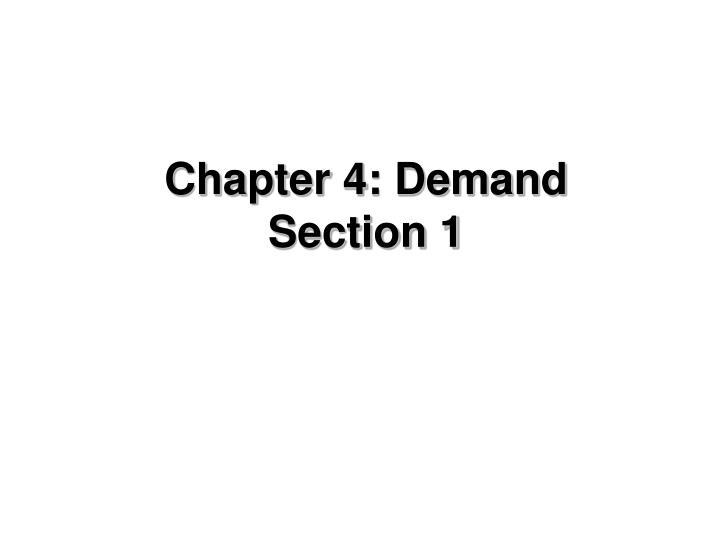 chapter 4 demand section 1 n.