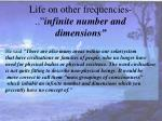 life on other frequencies infinite number and dimensions