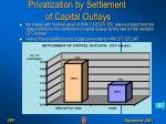 privatization by settlement of capital outlays