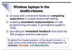 wireless laptops in the studio classes