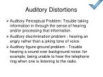auditory distortions