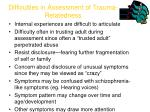 difficulties in assessment of trauma relatedness