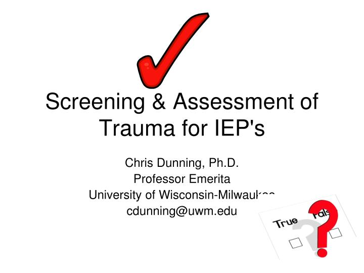 screening assessment of trauma for iep s n.
