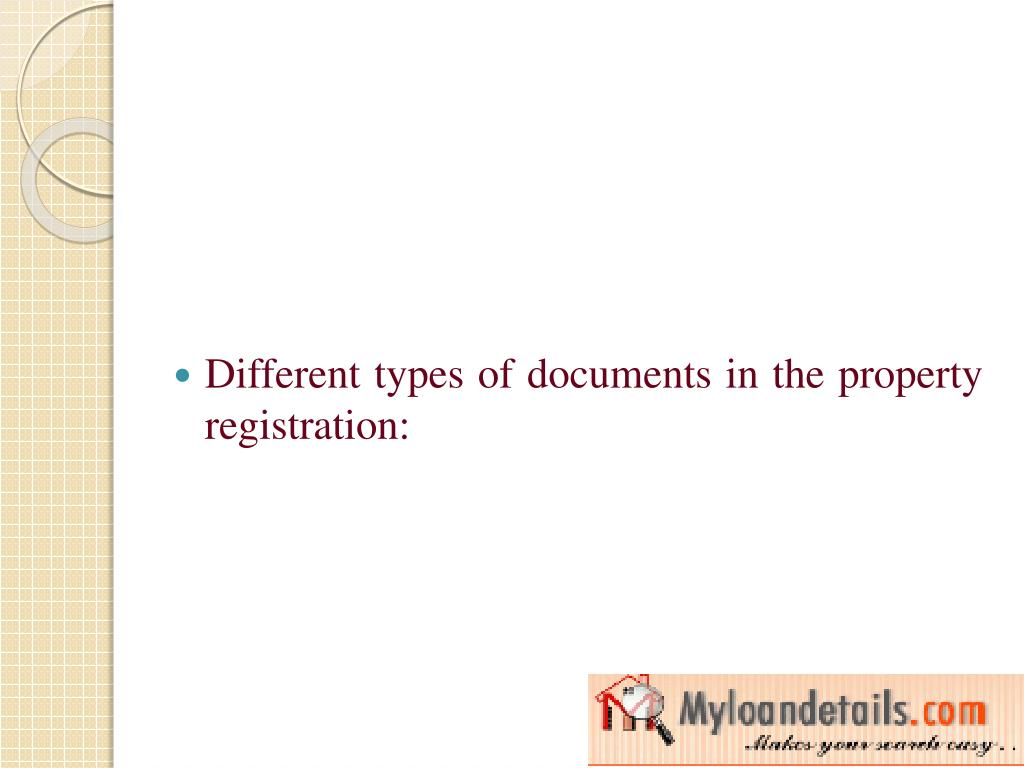 Different types of documents in the property registration: