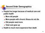 second order demographics