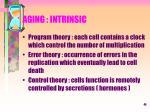 aging intrinsic