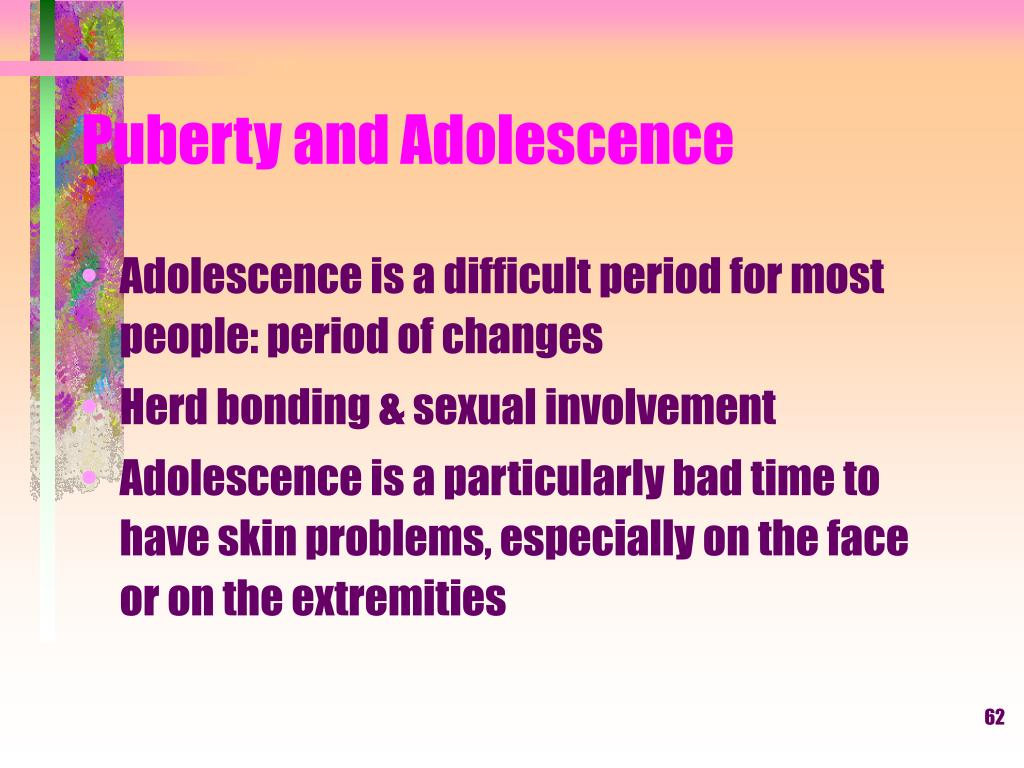 Puberty and Adolescence