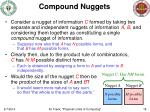 compound nuggets