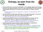entropy as seen from the inside