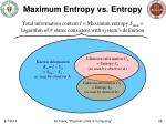 maximum entropy vs entropy