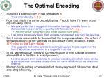 the optimal encoding