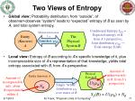 two views of entropy