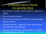 common reactions to hostilities