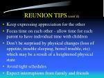 reunion tips cont d